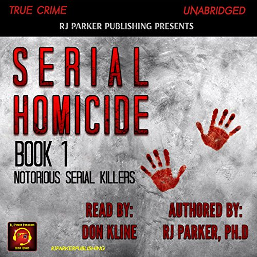 Serial Homicide, Book 1 audiobook cover art