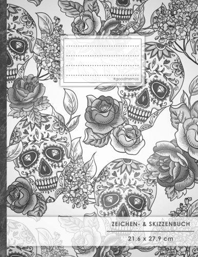 "Zeichen- & Skizzenbuch: DIN A4 • 100+ Seiten, Soft Cover, Register, ""Totenköpfe"" • Original #GoodMemos Sketchbook • Perfekt als Skizzenbuch, Übungsheft, Storyboarding"