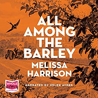 All Among the Barley audiobook cover art