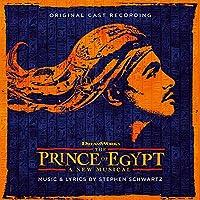 The Prince Of Eqypt (Original Cast Recording)