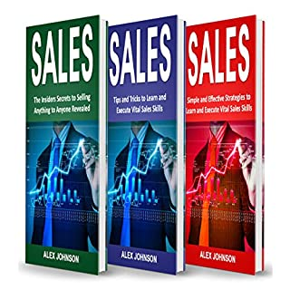 Sales: Bible of 3 Books in 1     Beginner's Guide + Tips and Tricks + Simple and Effective Strategies              By:                                                                                                                                 Alex Johnson                               Narrated by:                                                                                                                                 William Bahl                      Length: 4 hrs and 20 mins     9 ratings     Overall 5.0