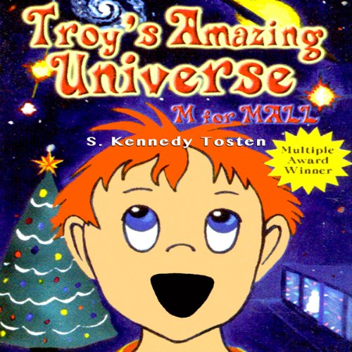 Troy's Amazing Universe: M for Mall audiobook cover art