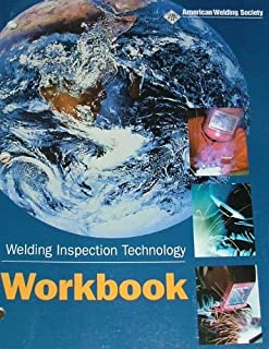 Welding Inspection Technology; workbook AWS WIT-W