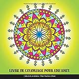 Livre de Coloriage pour Enfants, Débutants et Adultes: Tribal: Mandala Enfant: Mandalas Faciles pour Adulte Anti Stress, Relaxation, Méditation et Bonheur
