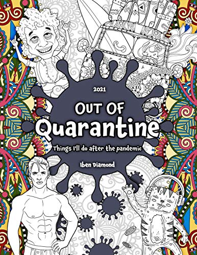 Out of Quarantine - Things I'll Do After The Pandemic: Adult Coloring | Things to do in Quarantine for Adults