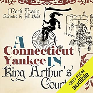 A Connecticut Yankee in King Arthur's Court                   By:                                                                                                                                 Mark Twain                               Narrated by:                                                                                                                                 Jeff Hays                      Length: 12 hrs and 30 mins     111 ratings     Overall 4.5