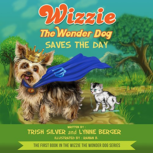 Wizzie the Wonder Dog Saves the Day audiobook cover art