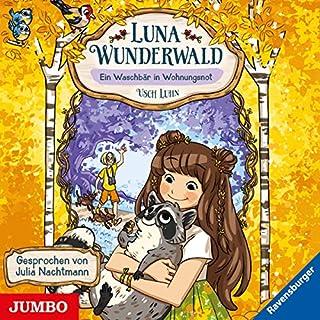 Ein Waschbär in Wohnungsnot     Luna Wunderwald 3              Autor:                                                                                                                                 Usch Luhn                               Sprecher:                                                                                                                                 Julia Nachtmann                      Spieldauer: 1 Std. und 24 Min.     Noch nicht bewertet     Gesamt 0,0