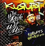 Who Rides with Us: Kurupt's Greatest Hits
