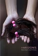 Rohina Hoffman: Hair Stories
