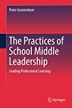 The Practices of School Middle Leadership: Leading Professional Learning