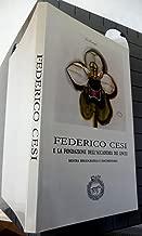 Federico Cesi e la fondazione dell'Accademia dei Lincei: Mostra bibliografica e documentaria (Italian Edition)