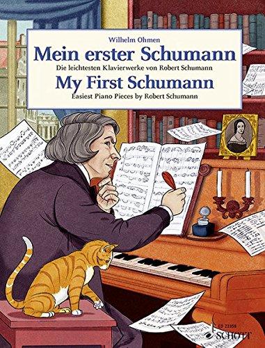 Mein erster Schumann: Die leichtesten Klavierwerke von Robert Schumann. Klavier. (Easy Composer Series)