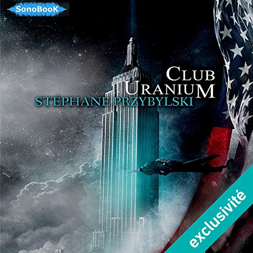 Club Uranium (Tétralogie des Origines 3) audiobook cover art