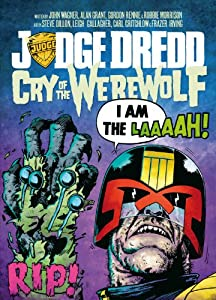 Judge Dredd Cry Of The Werewolf
