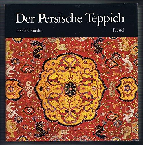 Der Persische Teppich. Text deutsch / persisch