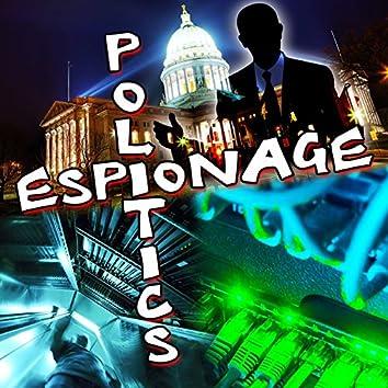 Politics & Espionage