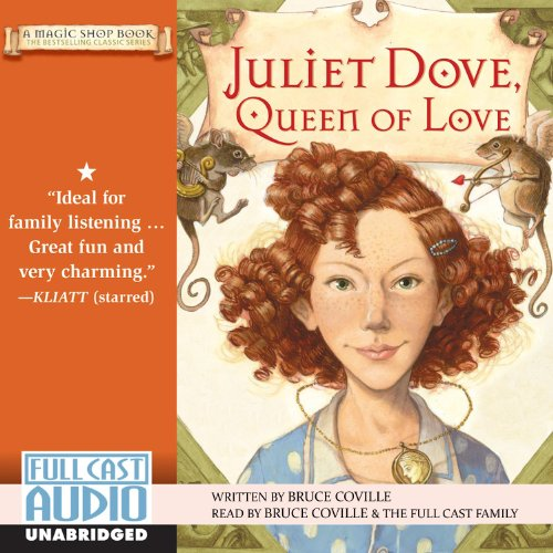 Juliet Dove, Queen of Love audiobook cover art