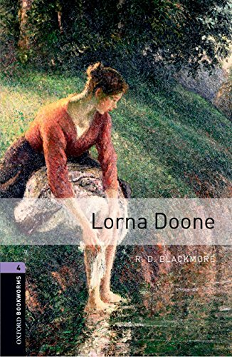 Lorna Doone: Stage 4 (Oxford Bookworms, Library Human Interest)の詳細を見る