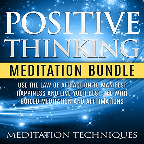 Positive Thinking Meditation Bundle audiobook cover art