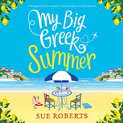 My Big Greek Summer     A Feel-Good Funny Romantic Comedy About Second Chances!              De :                                                                                                                                 Sue Roberts                               Lu par :                                                                                                                                 Katie Villa                      Durée : 7 h et 2 min     Pas de notations     Global 0,0