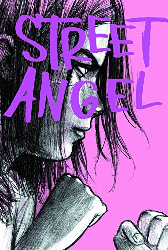 Street Angel: (2C Edition)