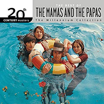 20th Century Masters: The Best Of The Mamas & The Papas - The Millennium Collection