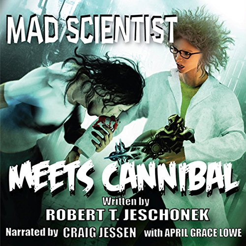 Mad Scientist Meets Cannibal  By  cover art