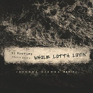 Whole Lotta Lovin' (Djemba Djemba Remix)