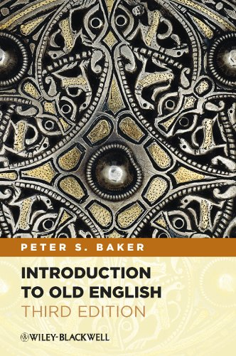 Compare Textbook Prices for Introduction to Old English 3 Edition ISBN 9780470659847 by Baker, Peter S.
