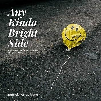 Any Kinda Bright Side