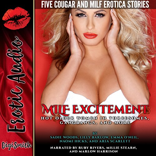 MILF Excitement     Hot Older Women in Threesomes, Gangbangs, and More. Five Cougar and MILF Erotica Stories              By:                                                                                                                                 Sadie Woods,                                                                                        Lilly Barlow,                                                                                        Emma O'Neil,                   and others                          Narrated by:                                                                                                                                 Ruby Rivers,                                                                                        Millie Stearn,                                                                                        Marlow Harrison                      Length: 2 hrs and 3 mins     Not rated yet     Overall 0.0