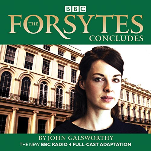 The Forsytes Concludes audiobook cover art