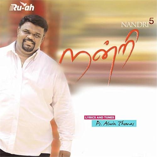 Nandri 5 By Ps Alwin Thomas On Amazon Music Amazoncom