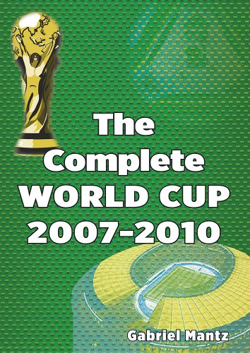 The Complete World Cup 2007-2010