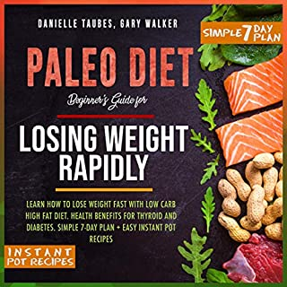 Paleo Diet: Beginner's Guide for Losing Weight Rapidly cover art