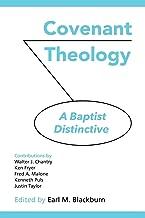 Best covenant theology a baptist distinctive Reviews