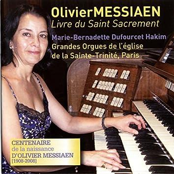 Messiaen: Livre du Saint Sacrement (Grandes Orgues de l´église de la Sainte-Trinité, Paris)