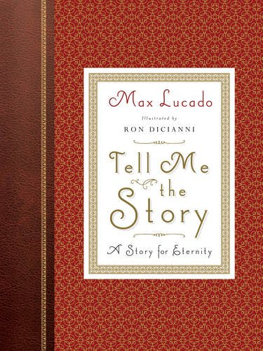 Tell Me the Story: A Story for Eternity