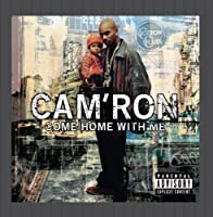 Come Home with Me by Cam'Ron (2002-05-14)