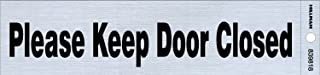 The Hillman Group 839818 2-Inch by 8-Inch Black/Nickel Please Keep Door Closed Sign (2 Pack)
