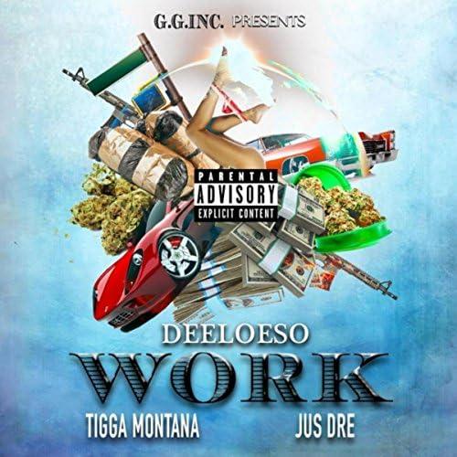 Deeloeso feat. Tigga Montana & Just Dre
