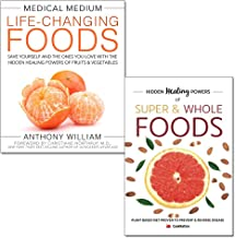 medical medium life-changing foods [hardcover] and hidden healing powers of super & whole foods 2 books collection set - save yourself and the ones you love with the hidden healing powers, plant based
