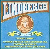 Lindbergh the Eagle of the U.S.a.