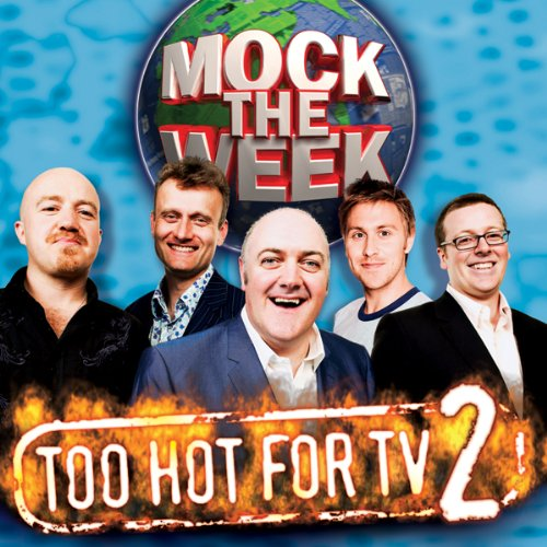 Mock the Week: Too Hot for TV 2  By  cover art