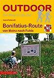 Bonifatius-Route von Mainz nach Fulda (OutdoorHandbuch)