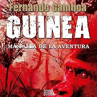 GUINEA: Más allá de la aventura [GUINEA: Beyond Adventure] cover art