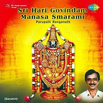 Sri Hari Govindam Manasa Smarami