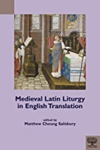 Medieval Latin Liturgy in English Translation (Teams Documents of Practice)