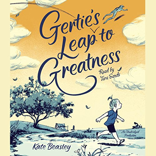Gertie's Leap to Greatness audiobook cover art